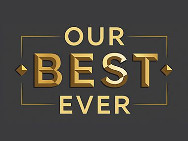 Our Best Ever