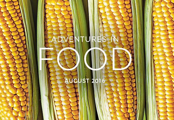 August's seasonal selections from Adventures in Food