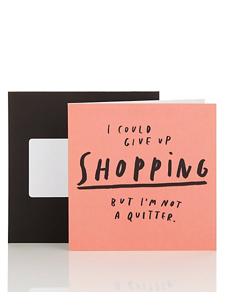 My Word! Give up Shopping Blank Card