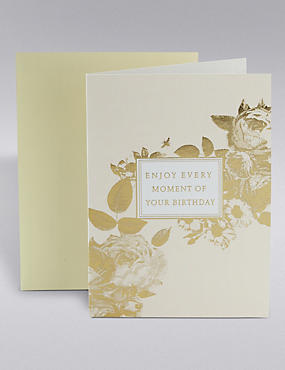 Enjoy Every Moment Birthday Card