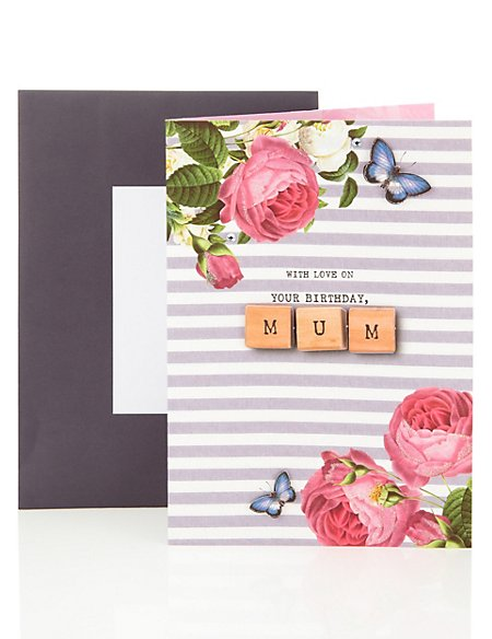 Happy Birthday Card for Mum with Floral Design & Wooden Letters