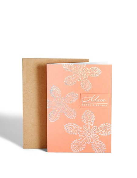 Mum Holographic Floral Birthday Card