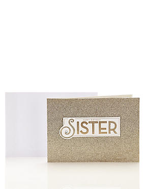 Sister Gold Glitter Birthday Card