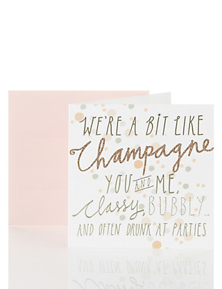 Funny Friends Champagne Quip Blank Card Home