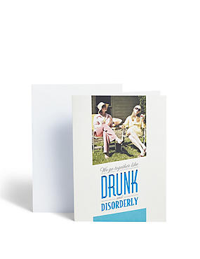 Drunk and Disorderly Card