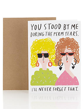 Perm Years Humour Birthday Card