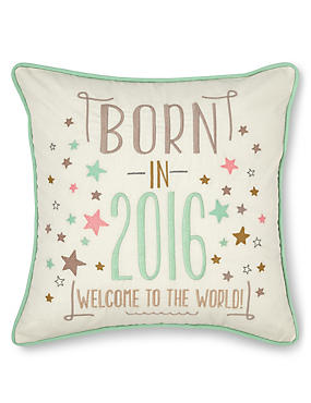 Born in 2016 Cushion