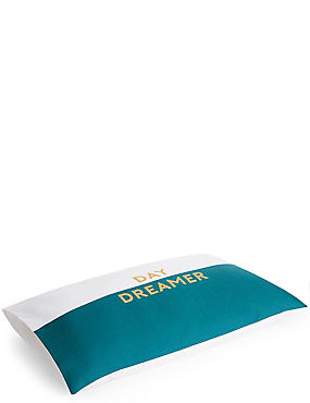 Day Dreamer Slogan Pillowcase, , catlanding