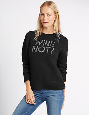 Slogan Crew Neck Jumper