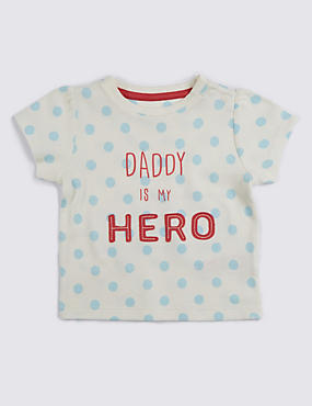 Pure Cotton Daddy is My Hero Slogan Top