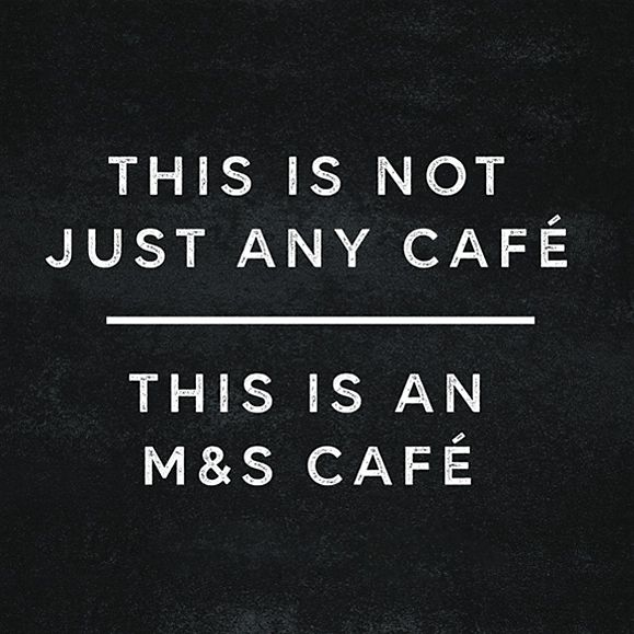 This is not just any café, this is an M&S Café