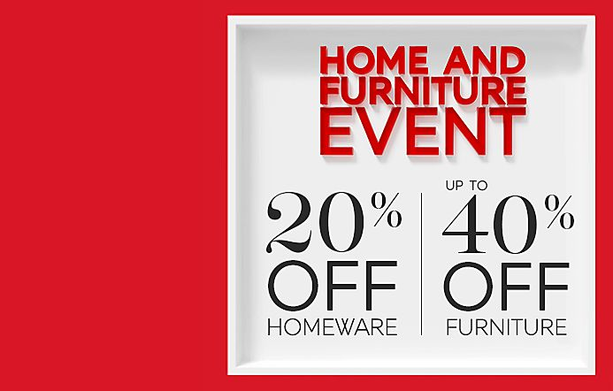 20% off homeware and up to 40% off furniture