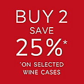 Buy 2 save 25% on selected wine cases