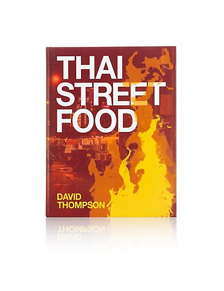 Thai Street Food Cookbook