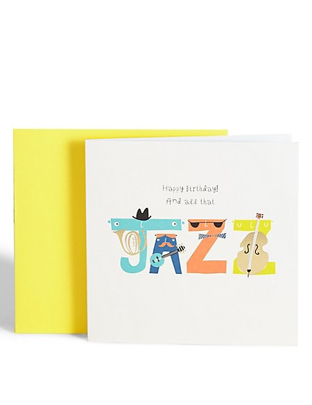 All That Jazz Birthday Card