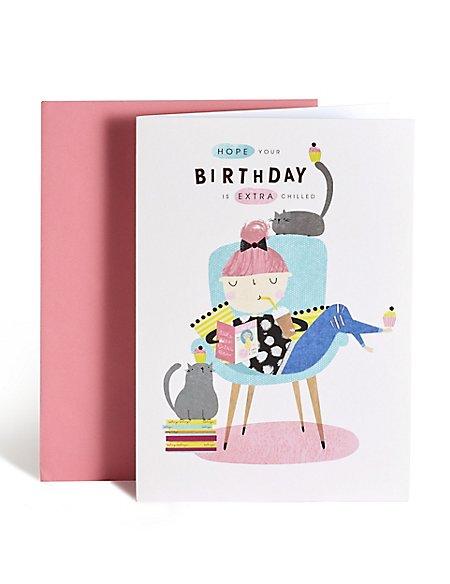 Chilled Birthday Card