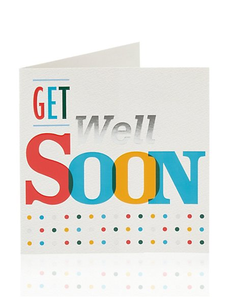 Bright Get Well Soon Greetings Card