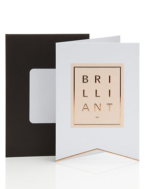 Typographic Brilliant Encouragement Card