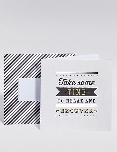 Relax & Recover Get Well Card