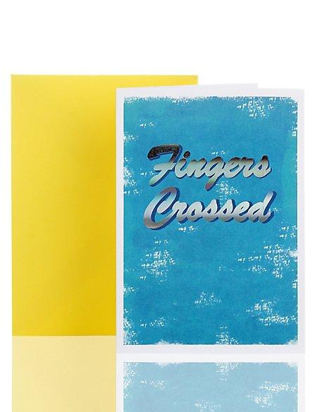 Fingers Crossed Good Luck Greetings Card