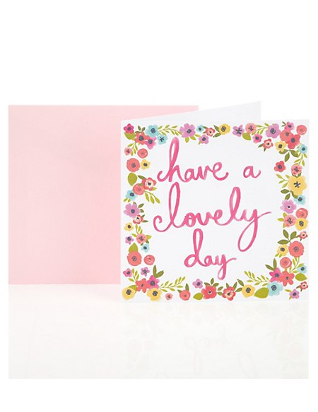 Lovely Day Floral Birthday Greetings Card