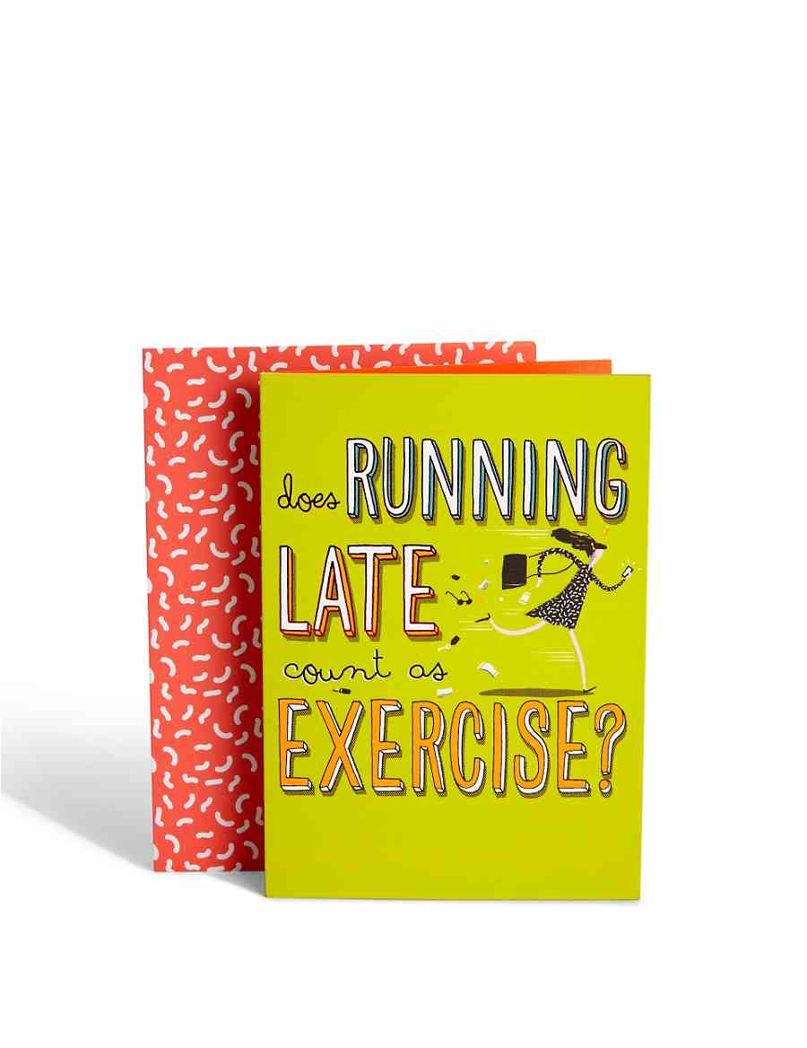 Running Late Birthday Card