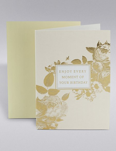 Enjoy Every Moment Birthday Card