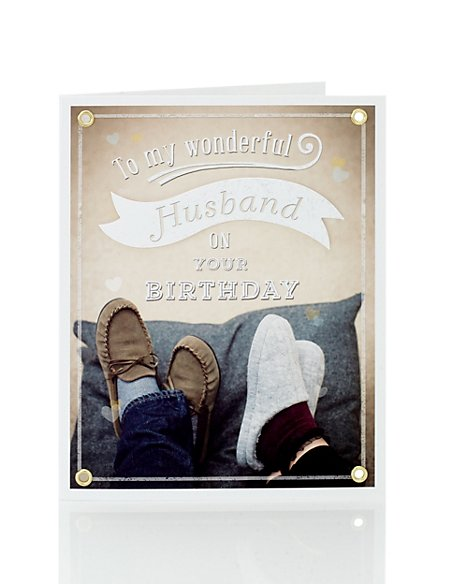 Feet Up Slippers Husband Birthday Card