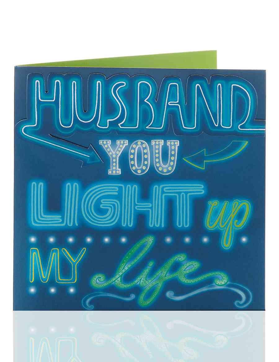 Light Up My Life Husband Birthday Card