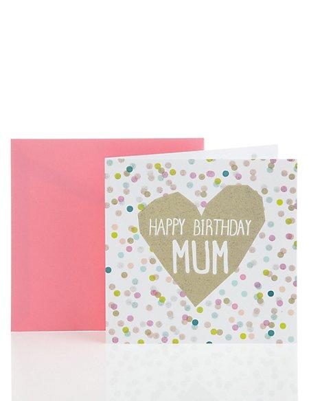 Foil Heart Polka Dot Mum Birthday Card