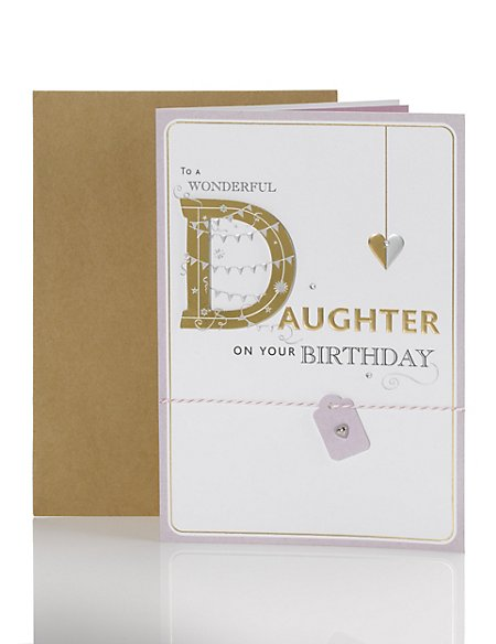 Daughter Gold Emboss Birthday Card