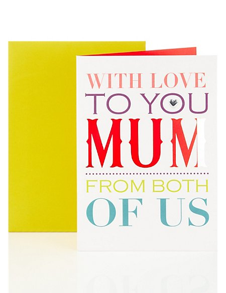 Mum Happy Birthday Card from Both of Us