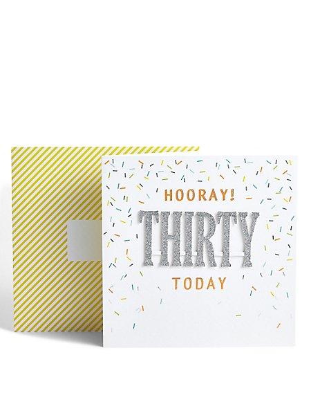 Age 30 Hooray Birthday Card
