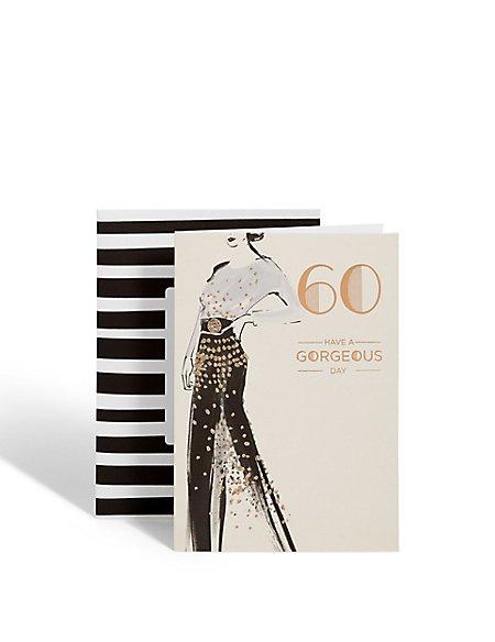 Age 60 Gorgeous Lady Birthday Card