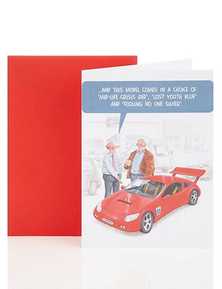 Life's Like That Car Birthday Greetings Card