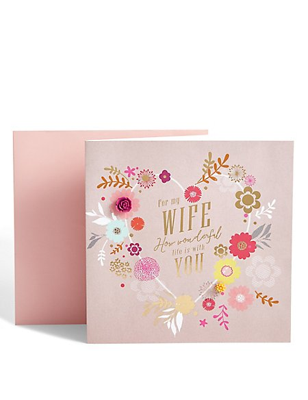Wife Floral Heart Anniversary Card