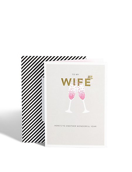 Wife Anniversary Champagne Card