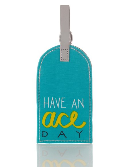 Contemporary Text Have An Ace Day Luggage Tag