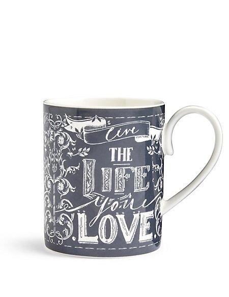 The Life You Love Mug