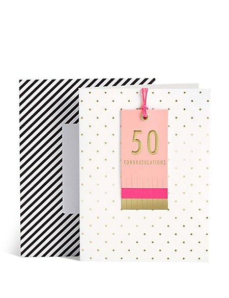 Age 50 Congratulations Card