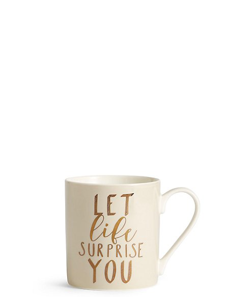 Let Life Surprise You Mug