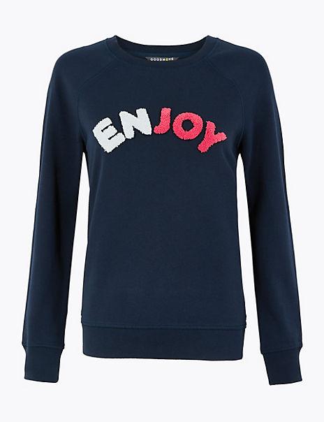 Pure Cotton Enjoy Slogan Sweatshirt