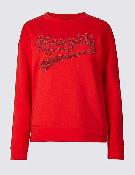 Cotton Sparkly Slogan Christmas Sweatshirt