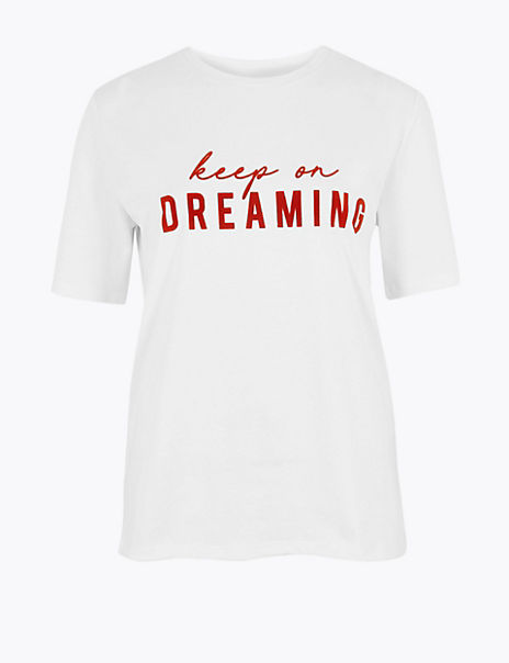 Pure Cotton Keep On Dreaming T-Shirt