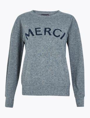 Merci Slogan Straight Fit Sweatshirt by Marks & Spencer