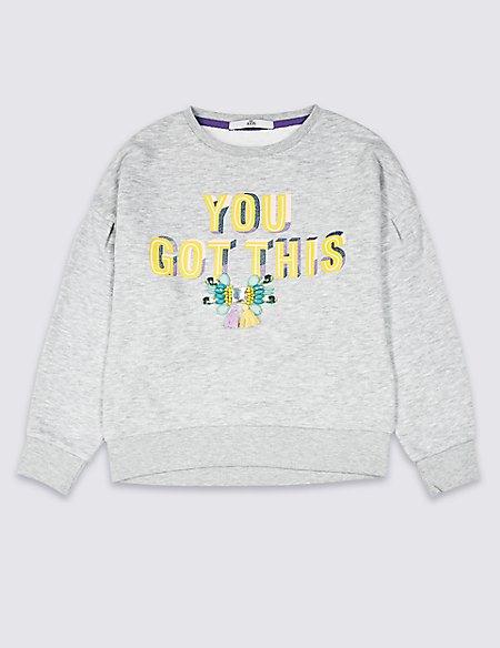 You Got This Sweatshirt (3-16 Years)