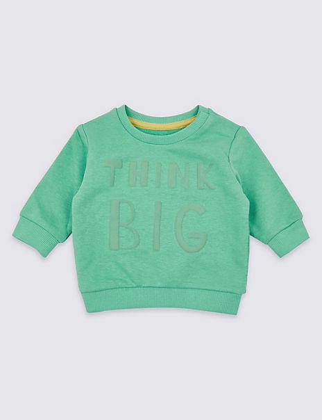 Cotton Rich Think Big Sweatshirt