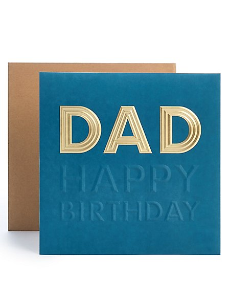 Dad Embossed Birthday Card