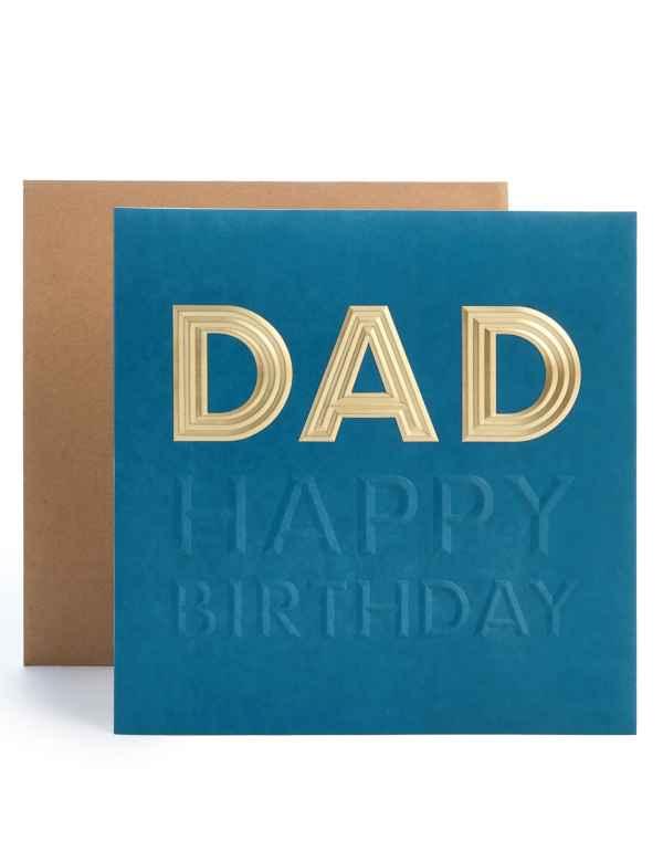 Dad Embossed Birthday Card